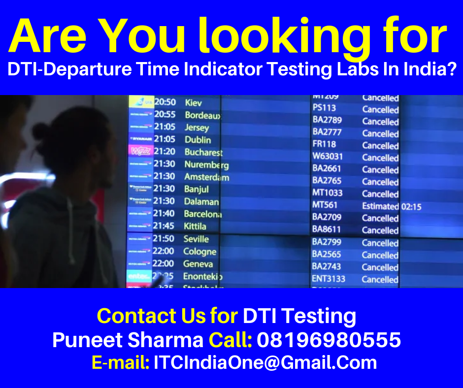 DTI-Departure Time Indicator Testing Labs In India?