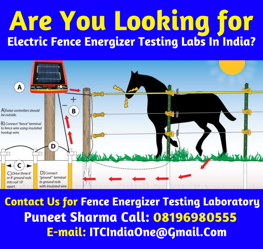 Are You looking for Electric Fence Energizer Testing Laboratory?